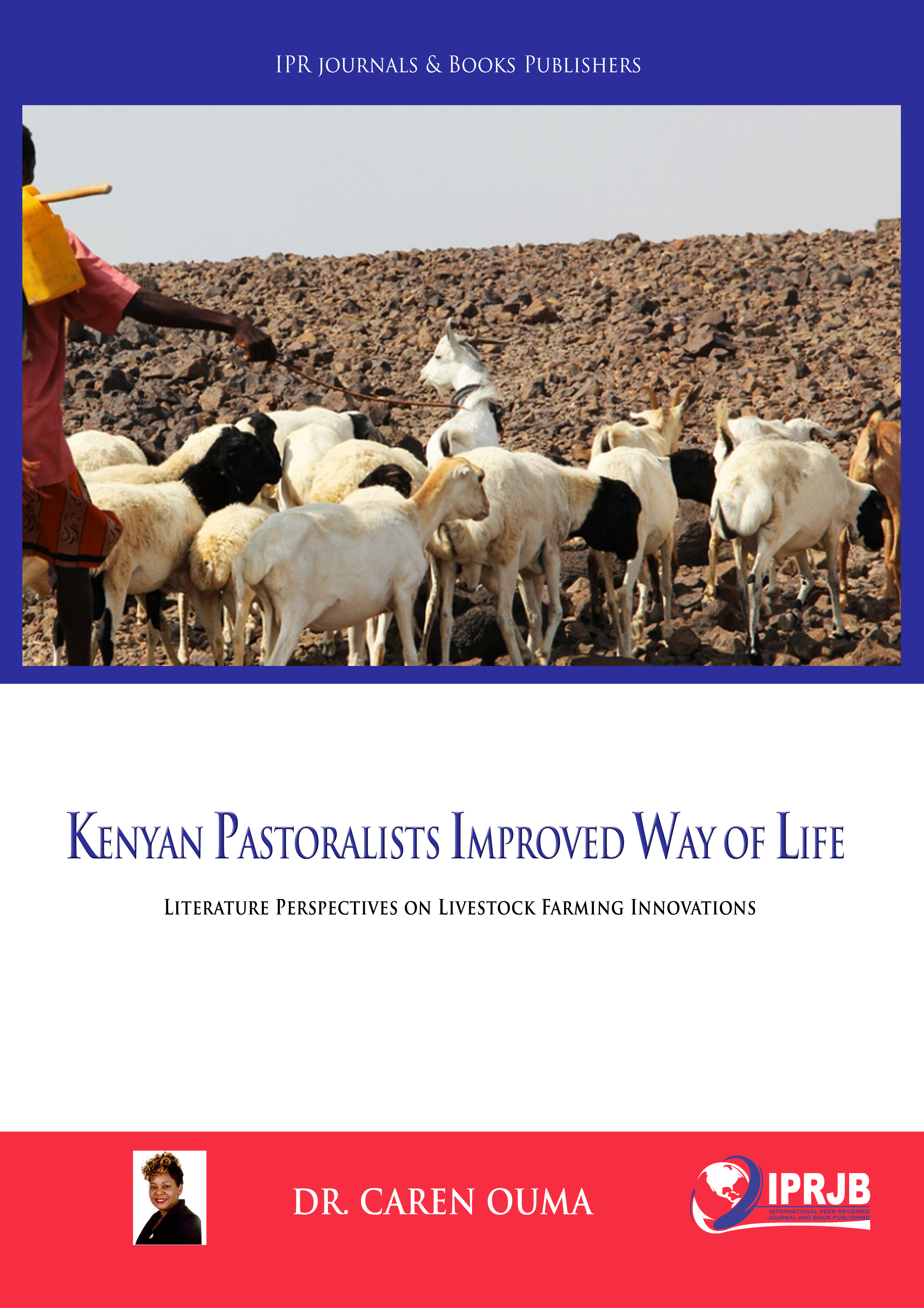 Kenyan Pastoralists improved way of life; literature perspectives on livestock farming innovations