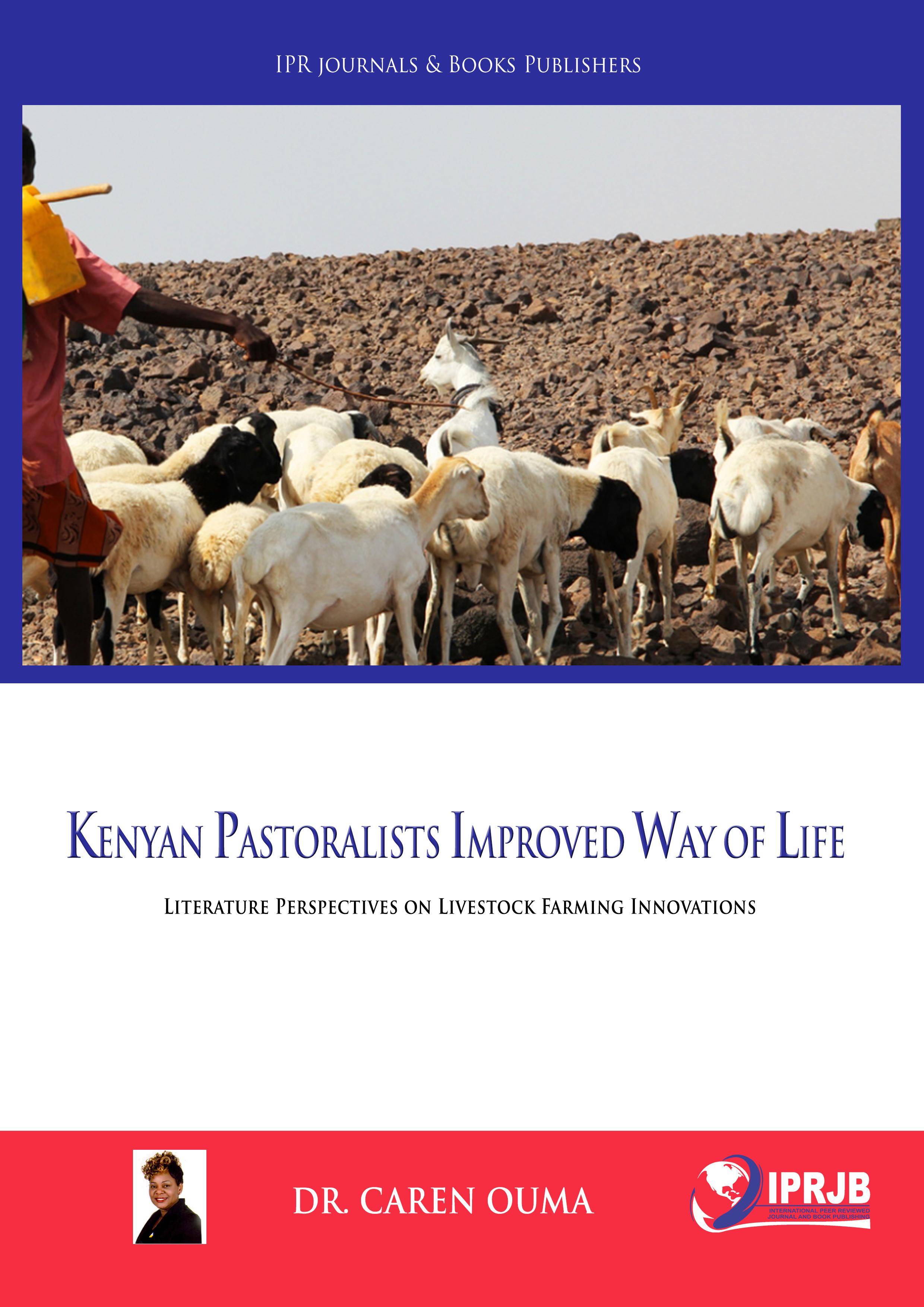 Kenyan Pastoralists improved way of life; literature perspectives on livestock farming innovations